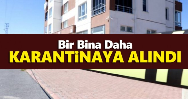 Karaman'da 1 bina daha karantinaya alındı!