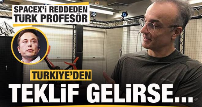 SpaceX'i reddeden Türk profesör: Türkiye'den teklif gelirse...