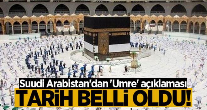 Suudi Arabistan Umre Açıklaması! Tarih Belli Oldu