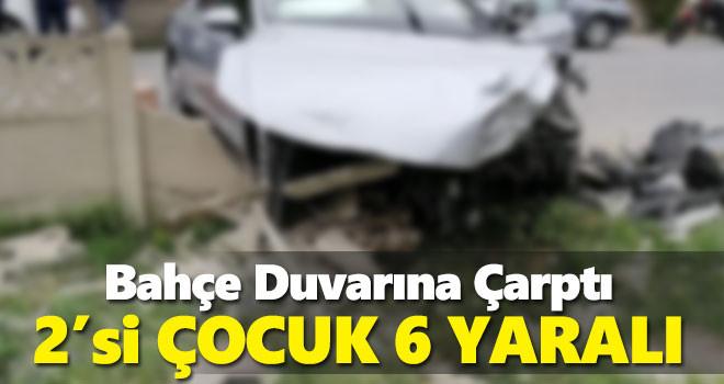 Karaman'da bahçe duvarına çarpan otomobildeki 6 kişi yaralandı
