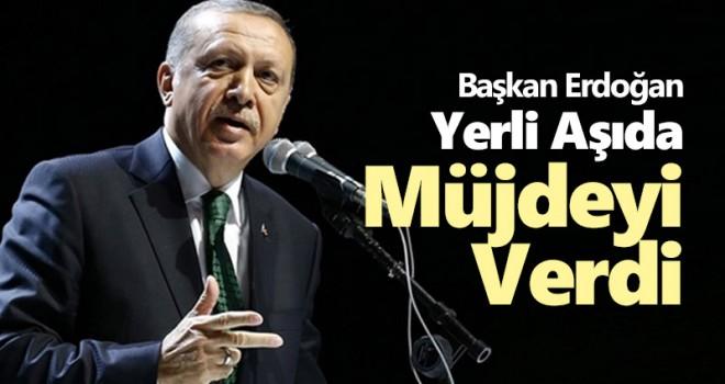 Başkan Erdoğan'dan yerli koronavirüs aşısı müjdesi