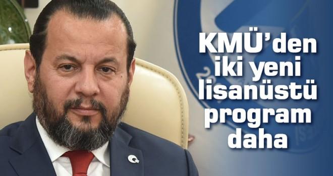 KMÜ'den İki Yeni Lisanüstü Program Daha
