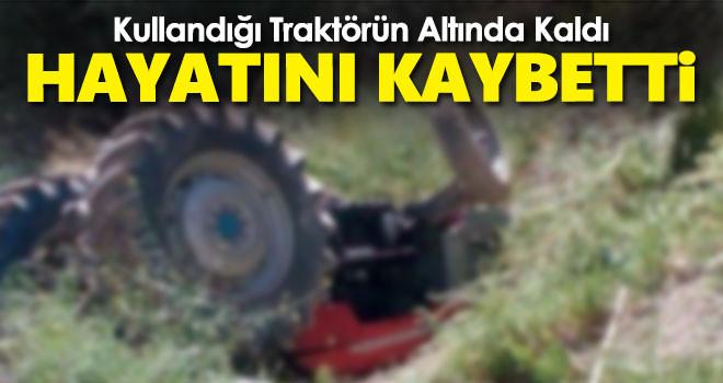 Karaman'da Traktörün Altında Kalan Şahıs Hayatını Kaybetti