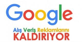 Google alışveriş reklamlarını kaldırıyor