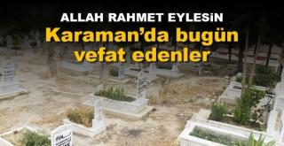 30 Ekim Karaman'da vefat edenler