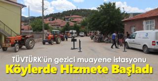TÜVTÜRK'ün gezici muayene istasyonu köylerde hizmete başladı