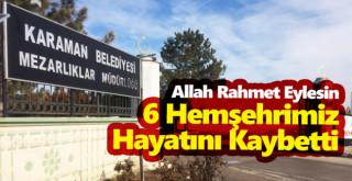 5 Mayıs Karaman'da vefat edenler