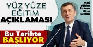 Bakanı Selçuk'tan yüz yüze eğitim duyurusu!