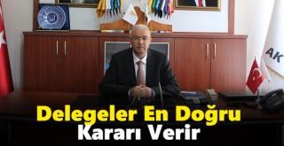 AK Parti Delegesine Güvenin