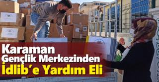 Karaman Gençlik Merkezinden İdlib'e Yardım Eli