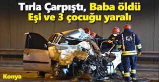 Tırla çarpışan otomobildeki baba öldü, eşi ve 3 çocuğu yaralandı