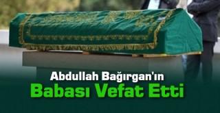 Abdullah Bağırgan'ın Acı Günü