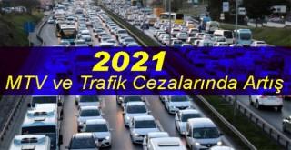 2021'de MTV, trafik ve vergi cezaları artışı
