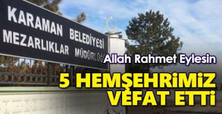 16 Eylül Karaman'da vefat edenler