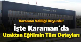 Valilik Duyurdu! Karaman'da Uzaktan Eğitimin Tüm Detayları