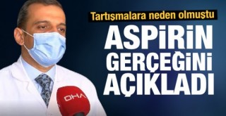Bilim Kurulu üyesi aspirin gerçeğini açıkladı