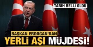 Başkan Erdoğan'dan yerli aşı müjdesi!