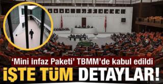 Ceza İnfaz Yasası, TBMM Genel Kurulu'nda kabul edildi