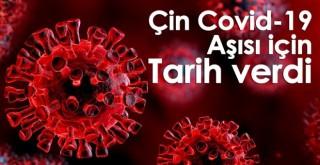 Çin Covid-19 aşısı için tarih verdi