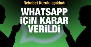 Rekabet Kurulu WhatsApp soruşturmasının kararını açıkladı
