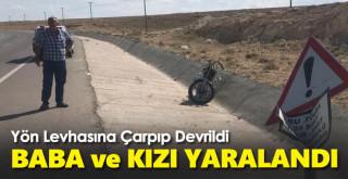 Karaman'da devrilen motosikletteki baba ile kızı yaralandı