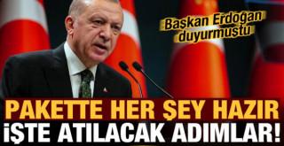 Başkan Erdoğan duyurmuştu! Her şey hazır, işte atılacak adımlar