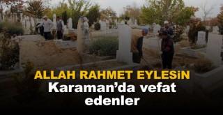 24 Ekim Karaman'da vefat edenler