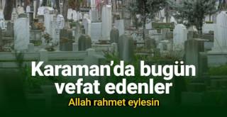 15 Haziran Karaman'da vefat edenler