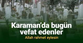 21 Ocak Karaman'da vefat edenler
