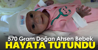 570 gram doğan Ahsen Buğlem bebek hayata tutundu