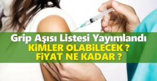 Grip aşısı listesi yayımlandı! Kimler olabilecek? Fiyatı ne kadar