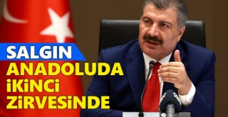 Bakan Koca: Salgın Anadolu'da İkinci Zirvede