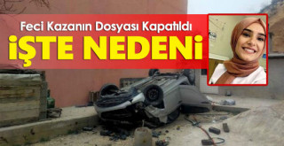 Karaman'daki trafik kazasında ölen Seycan hemşire, asli kusurlu bulundu