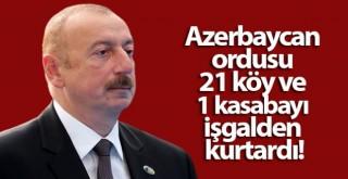Aliyev: '21 köy ve 1 kasaba işgalden kurtarıldı'