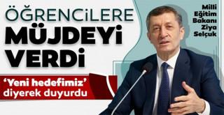 Milli Eğitim Bakanı Ziya Selçuk'tan binlerce öğrenciye müjde!