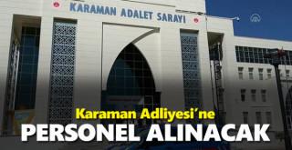 Bakanlık Karaman Adliyesi'ne Personel Alacak