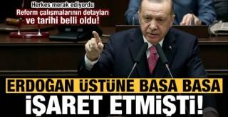 Erdoğan'ın Söylediği Reform'un Detayları ve Tarihi Belli Oldu...