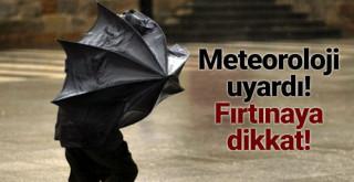 Meteorolojiden Karaman'a Fırtına Uyarısı