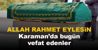 22 Eylül Karaman'da vefat edenler