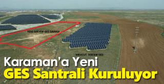 Karaman'a yeni GES Santrali kuruluyor