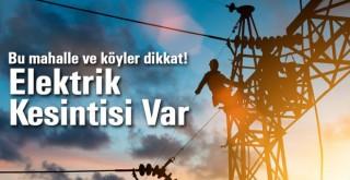 Karaman Merkez ve Köylerde elektrik kesintileri olacak