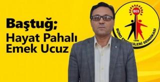 İl Temsilcisi Ahmet BAŞTUĞ'dan Ek Zam ile ilgili açıklama