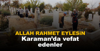 19 Eylül Karaman'da vefat edenler