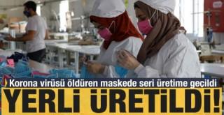 Yerli üretildi! Koronavirüsü öldüren maskede seri üretime geçildi