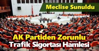 AK Parti'den Zorunlu Trafik Sigortası hamlesi! Meclis'e sunuldu