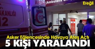 Asker eğlencesinde açılan ateşte 5 kişi yaralandı