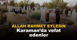 30 Temmuz Karaman'da vefat edenler